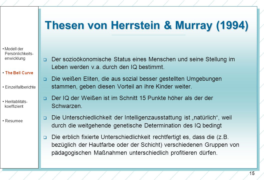 Thesen von Herrstein & Murray (1994)
