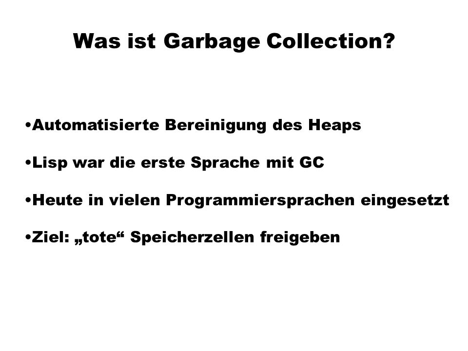 Was ist Garbage Collection