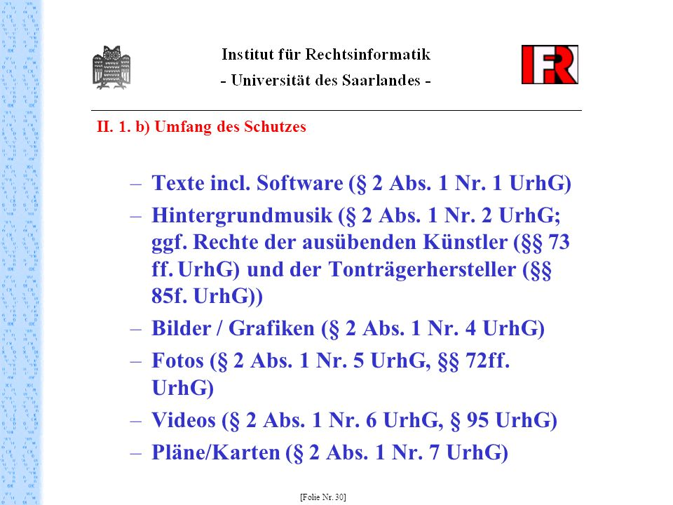 Texte incl. Software (§ 2 Abs. 1 Nr. 1 UrhG)