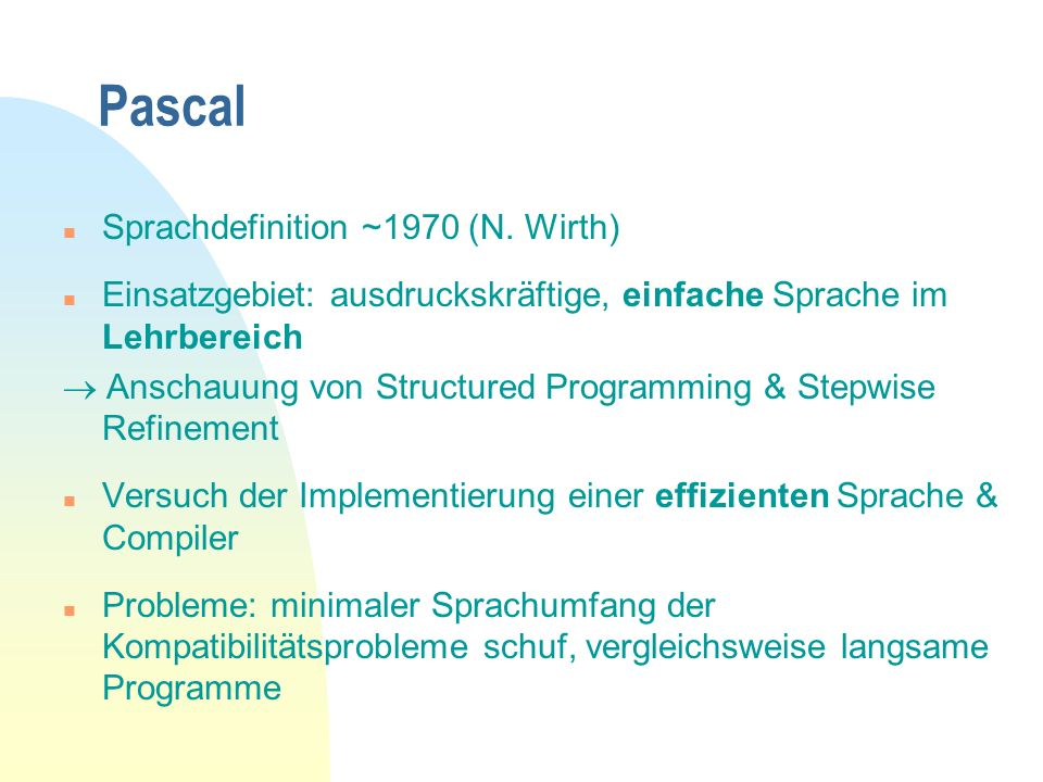 Pascal Sprachdefinition ~1970 (N. Wirth)