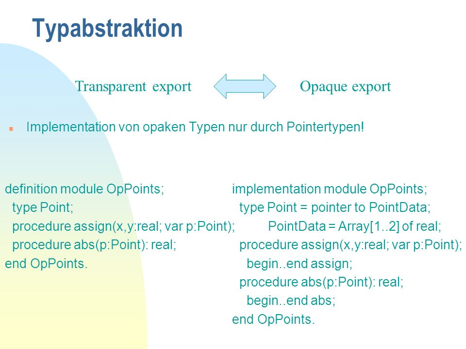 Typabstraktion Transparent export Opaque export