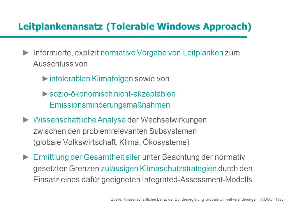Leitplankenansatz (Tolerable Windows Approach)