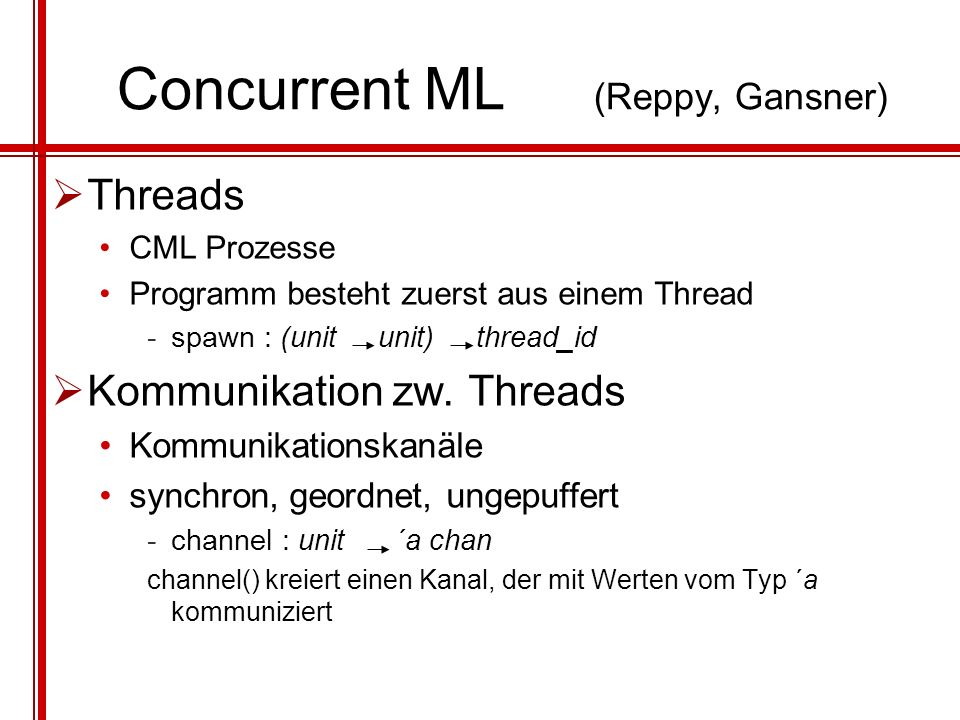 Concurrent ML (Reppy, Gansner)