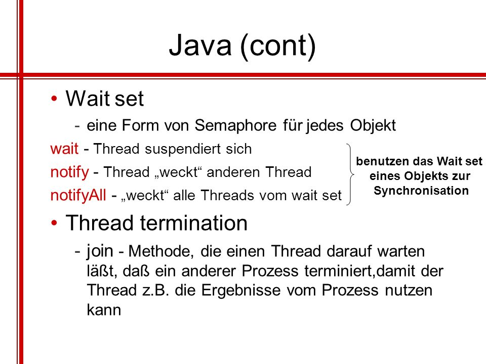 Java (cont) Wait set Thread termination