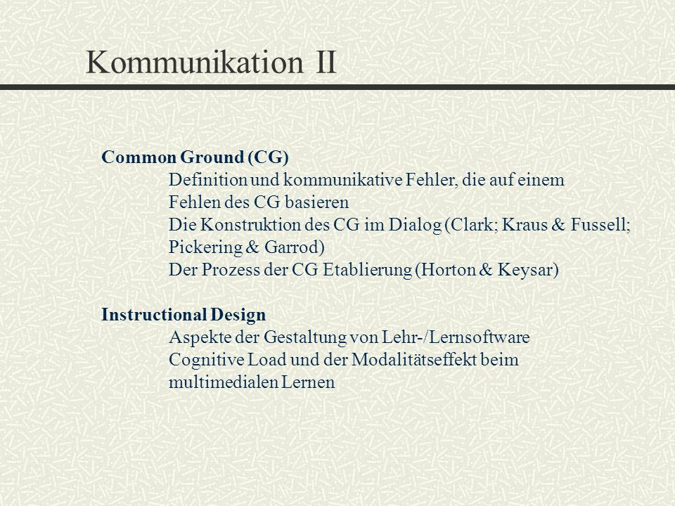 Kommunikation II Common Ground (CG)