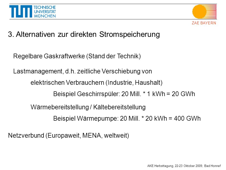 3. Alternativen zur direkten Stromspeicherung