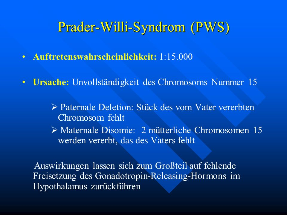 Prader-Willi-Syndrom (PWS)
