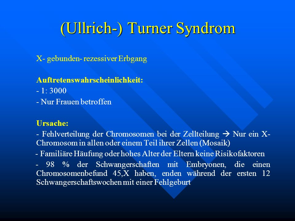 (Ullrich-) Turner Syndrom