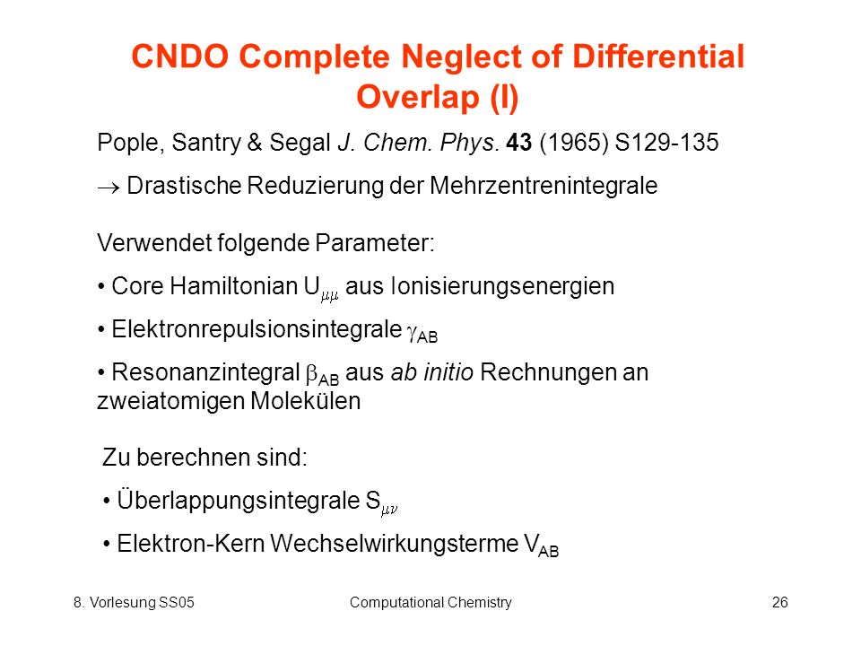 CNDO Complete Neglect of Differential Overlap (I)