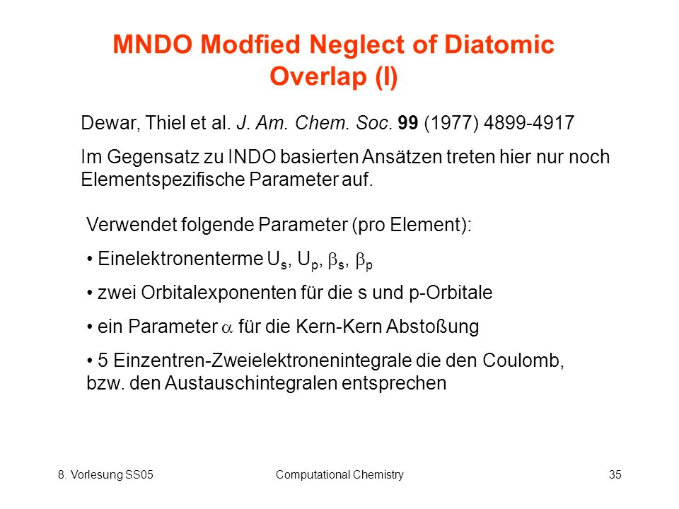 MNDO Modfied Neglect of Diatomic Overlap (I)