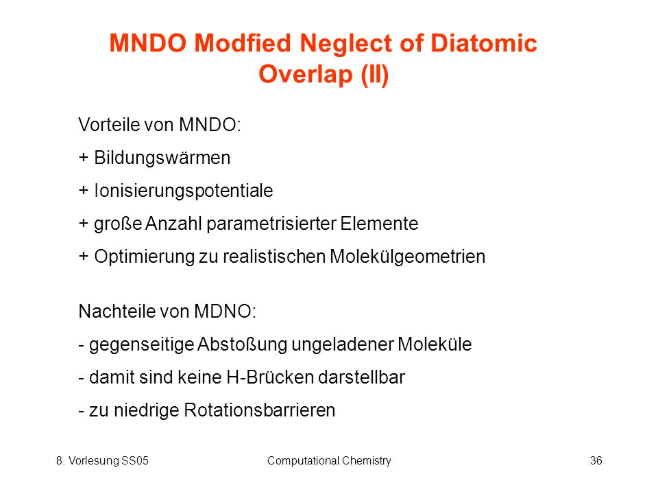 MNDO Modfied Neglect of Diatomic Overlap (II)