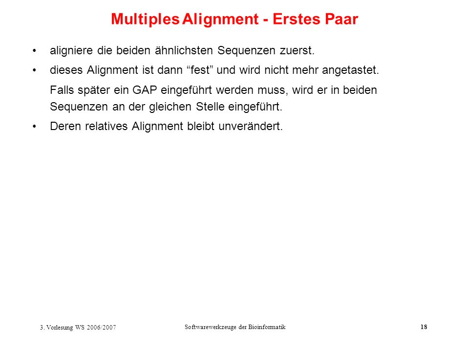 Multiples Alignment - Erstes Paar