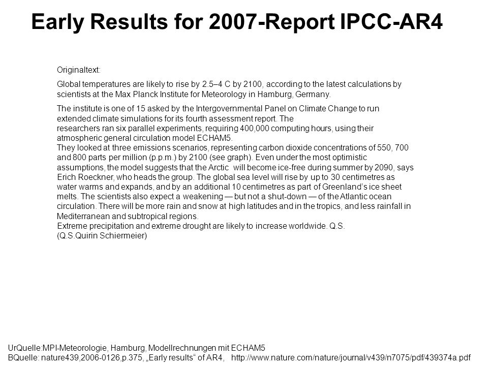 Early Results for 2007-Report IPCC-AR4