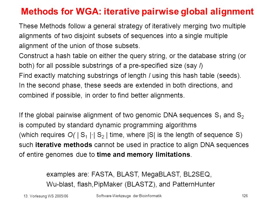 Methods for WGA: iterative pairwise global alignment