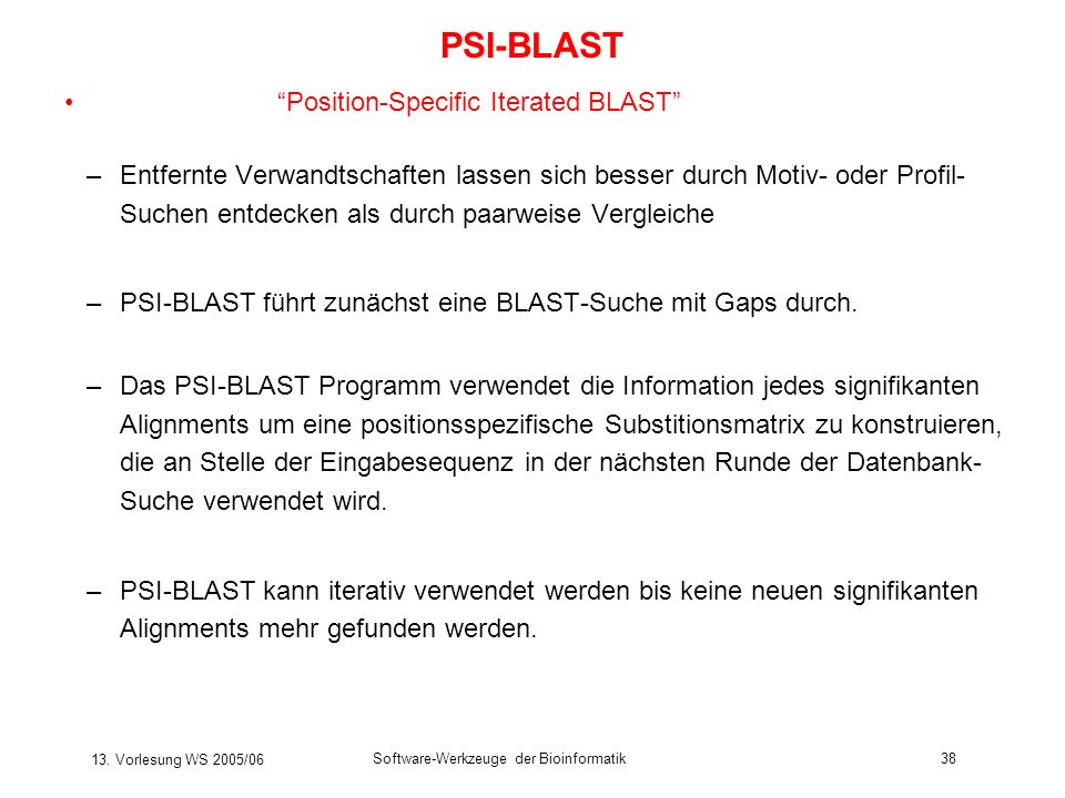 PSI-BLAST Position-Specific Iterated BLAST