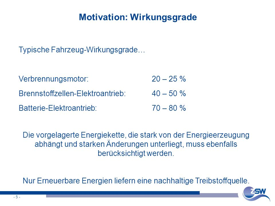 Motivation: Wirkungsgrade