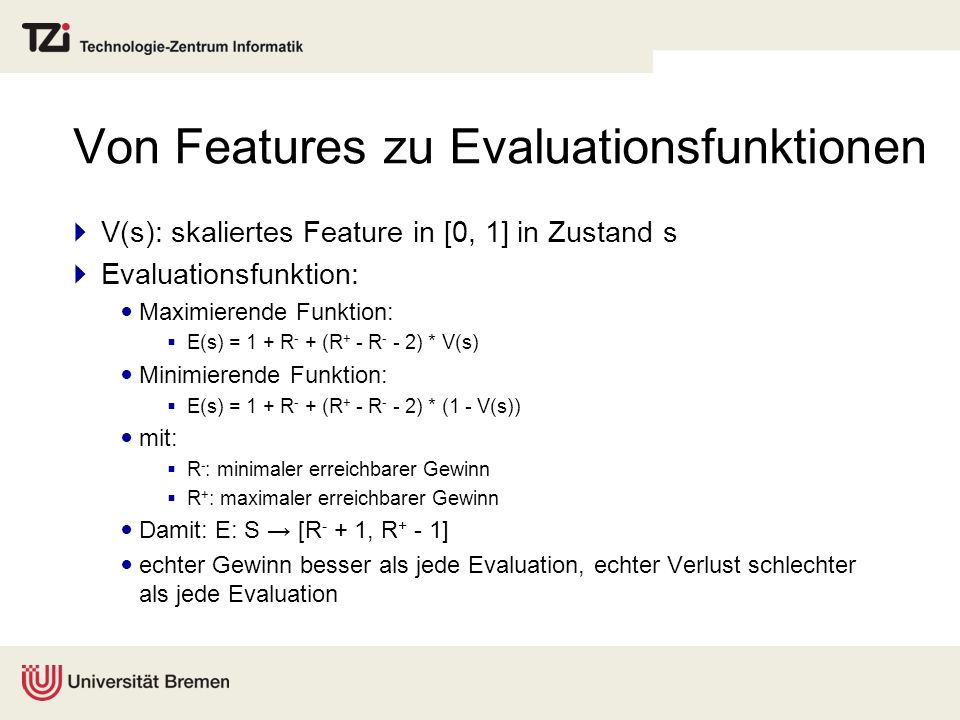 Von Features zu Evaluationsfunktionen