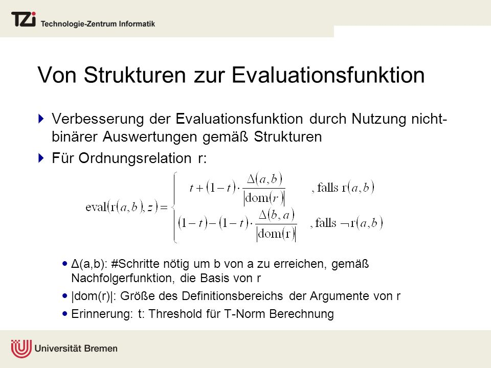 Von Strukturen zur Evaluationsfunktion