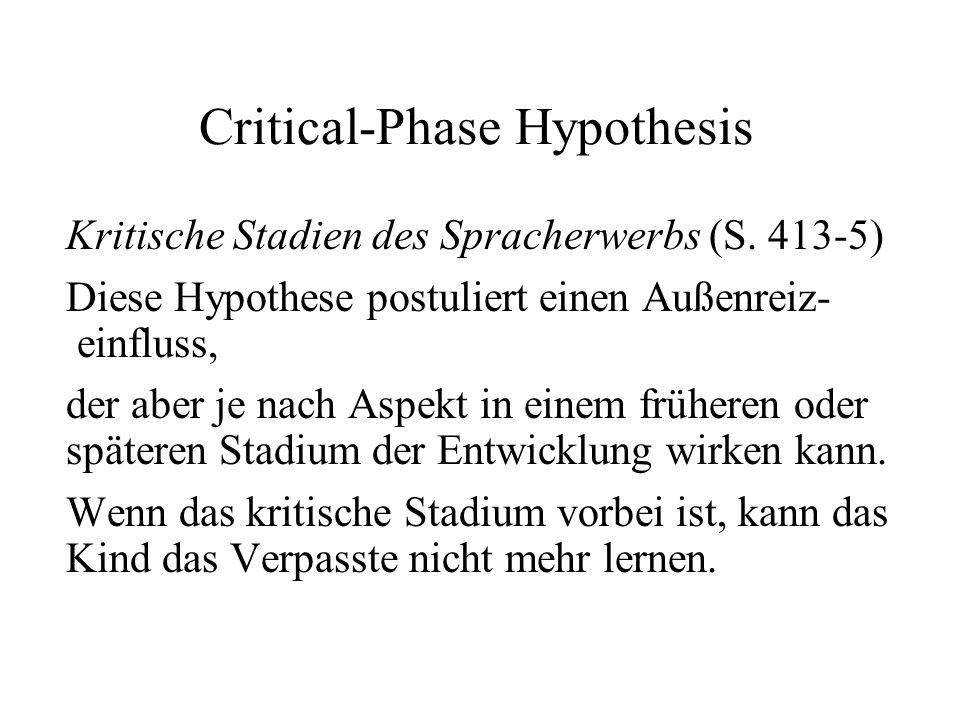Critical-Phase Hypothesis