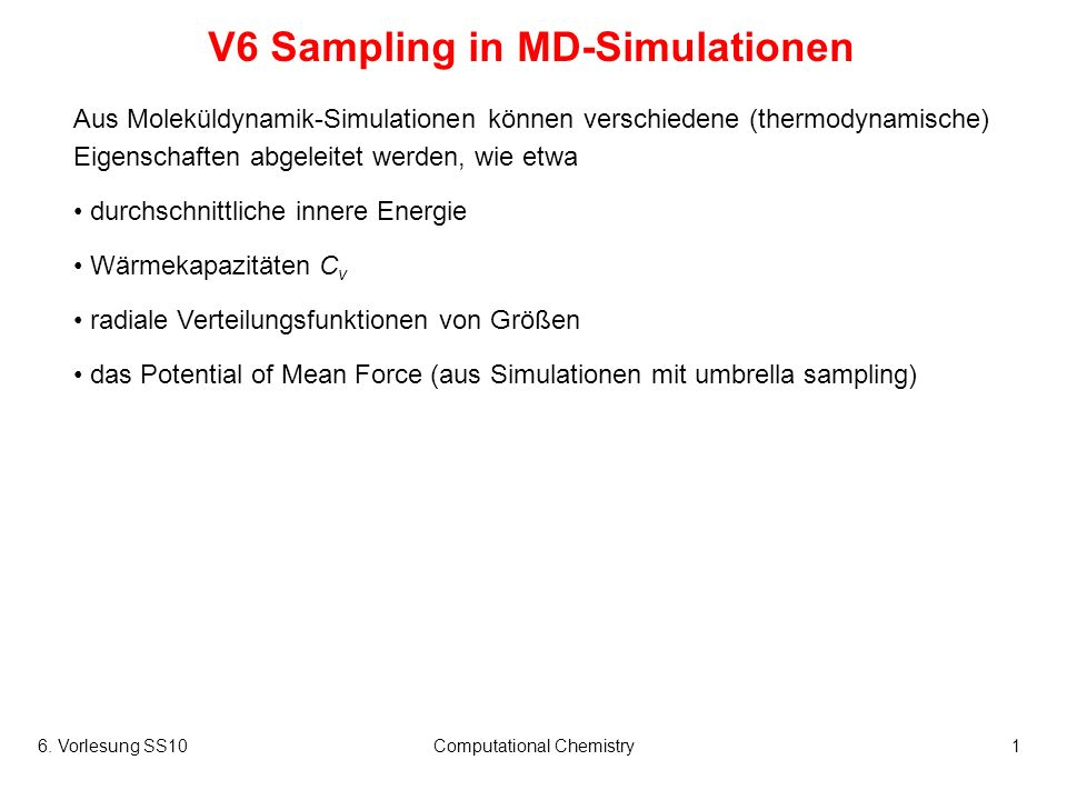 V6 Sampling in MD-Simulationen