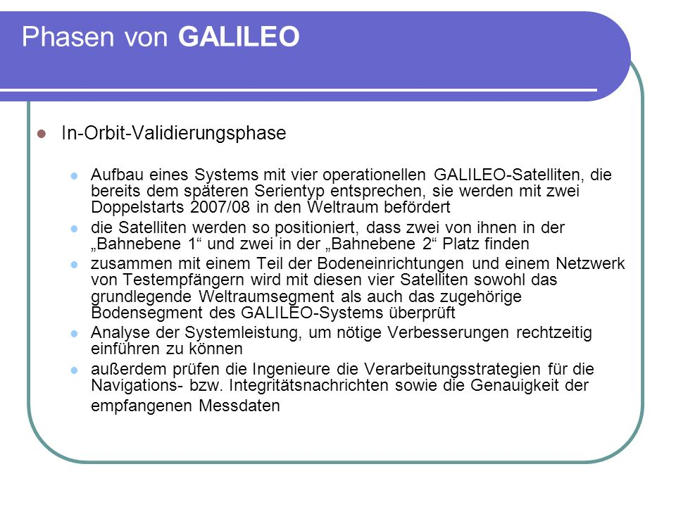 Phasen von GALILEO In-Orbit-Validierungsphase