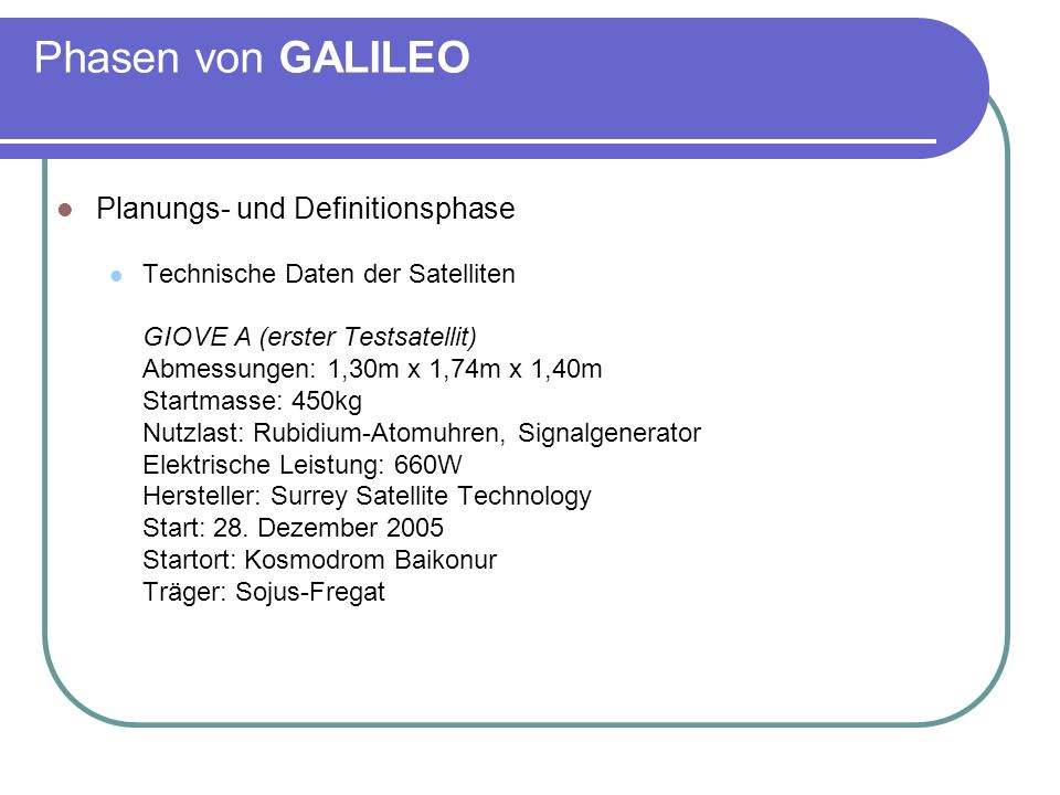 Phasen von GALILEO Planungs- und Definitionsphase