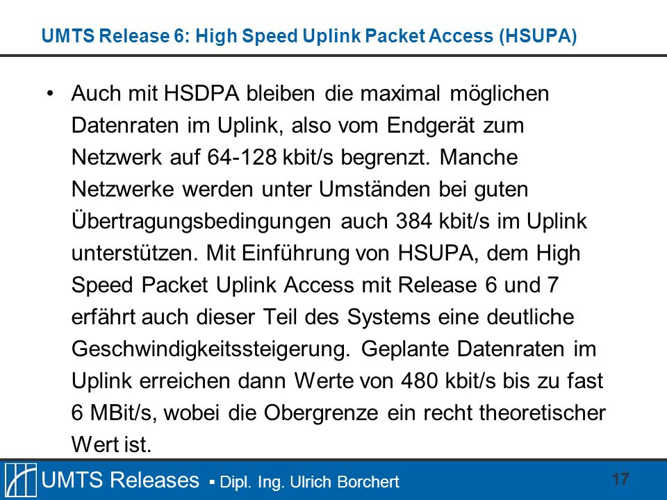 UMTS Release 6: High Speed Uplink Packet Access (HSUPA)