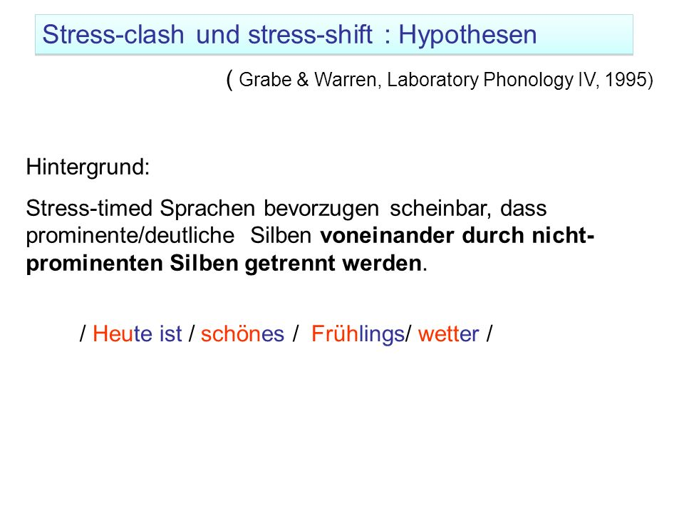 Stress-clash und stress-shift : Hypothesen