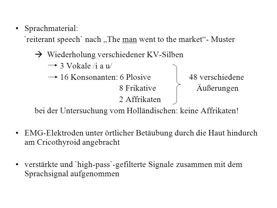 "Sprachmaterial: `reiterant speech` nach ""The man went to the market - Muster.  Wiederholung verschiedener KV-Silben."