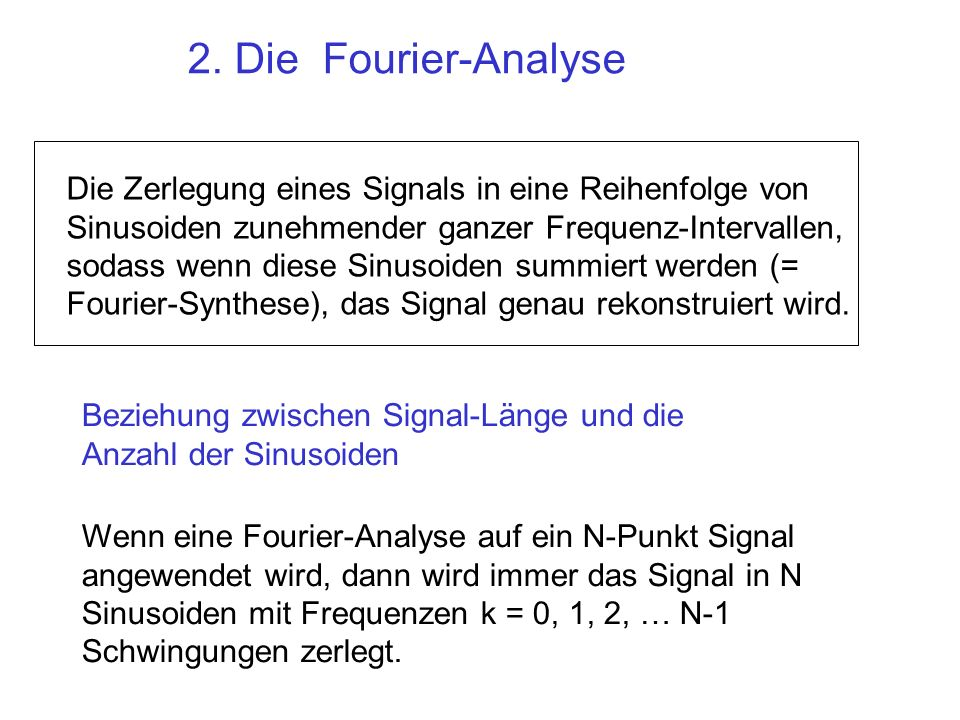 2. Die Fourier-Analyse