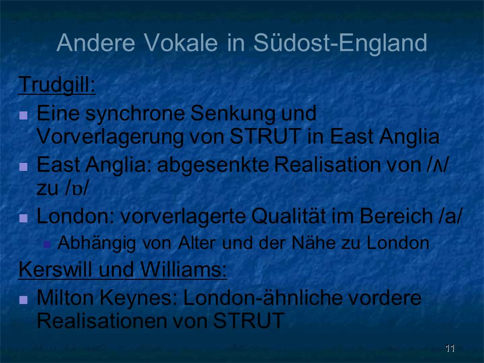 Andere Vokale in Südost-England