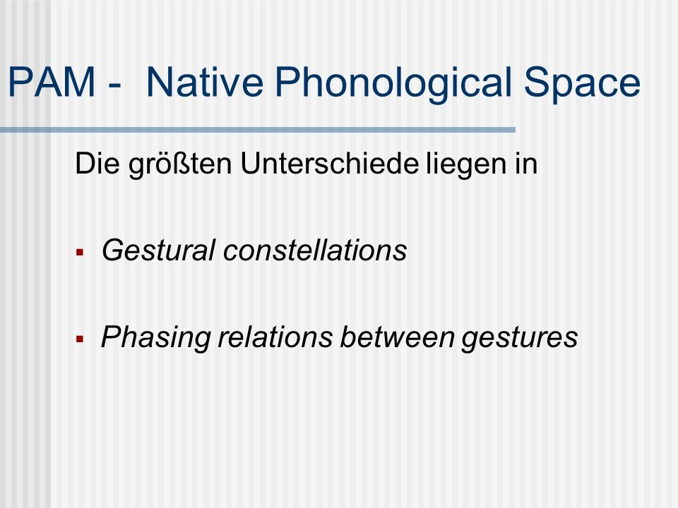 PAM - Native Phonological Space