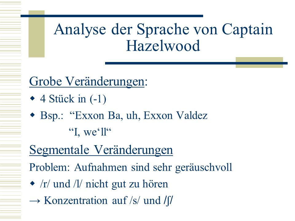 Analyse der Sprache von Captain Hazelwood