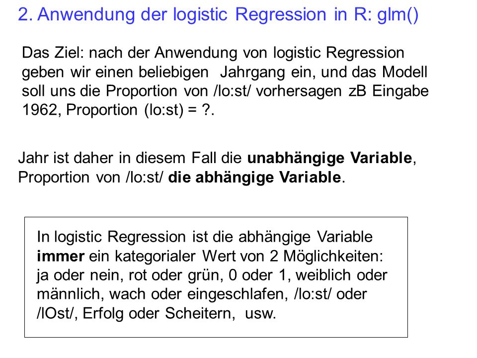 2. Anwendung der logistic Regression in R: glm()