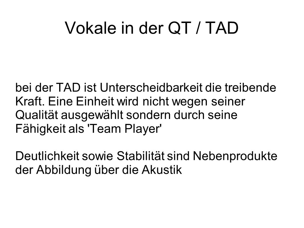 Vokale in der QT / TAD