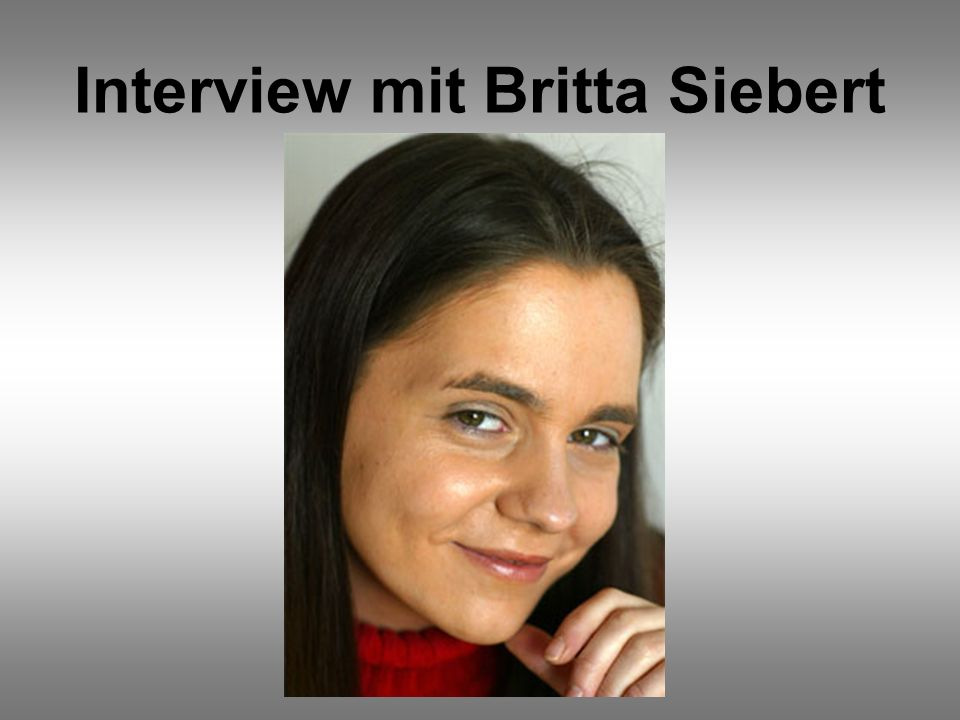 Interview mit Britta Siebert
