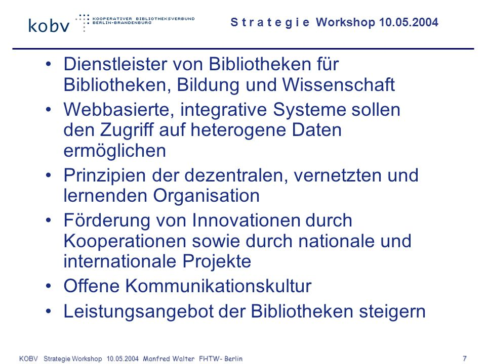 KOBV Strategie Workshop Manfred Walter FHTW- Berlin 7