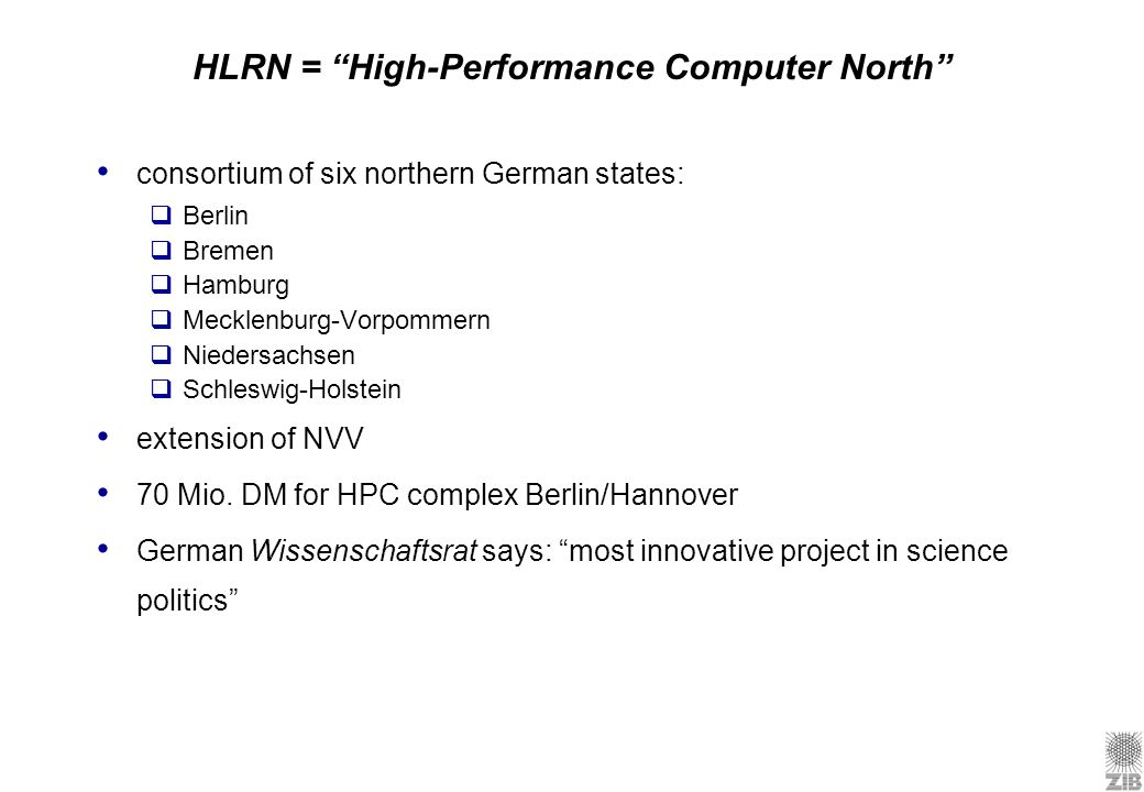 HLRN = High-Performance Computer North