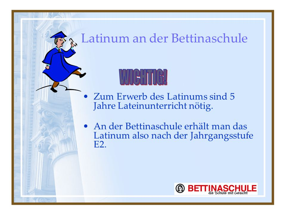 Latinum an der Bettinaschule