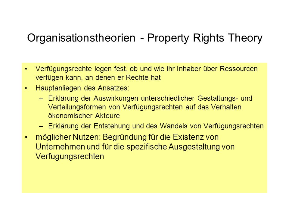 Organisationstheorien - Property Rights Theory