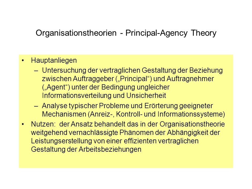 Organisationstheorien - Principal-Agency Theory