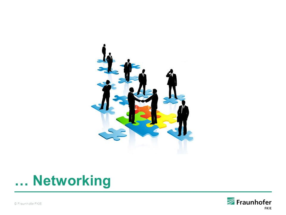 … Networking © Fraunhofer FKIE