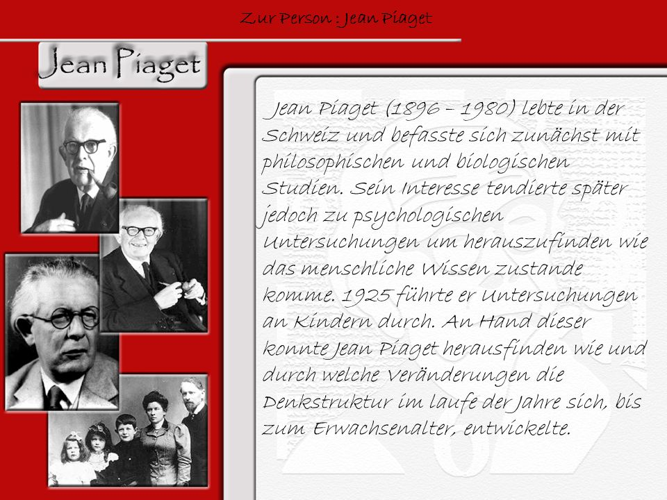 Zur Person : Jean Piaget
