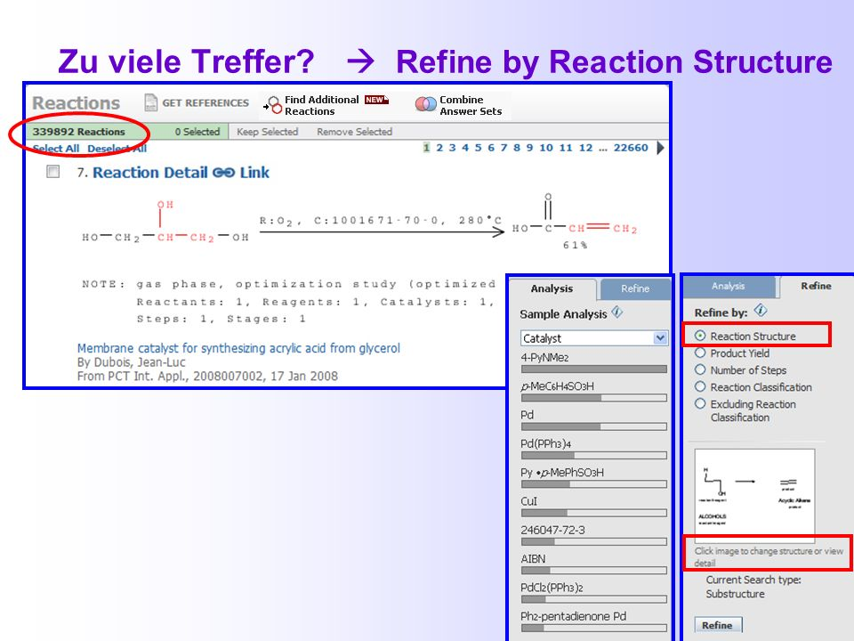 Zu viele Treffer  Refine by Reaction Structure