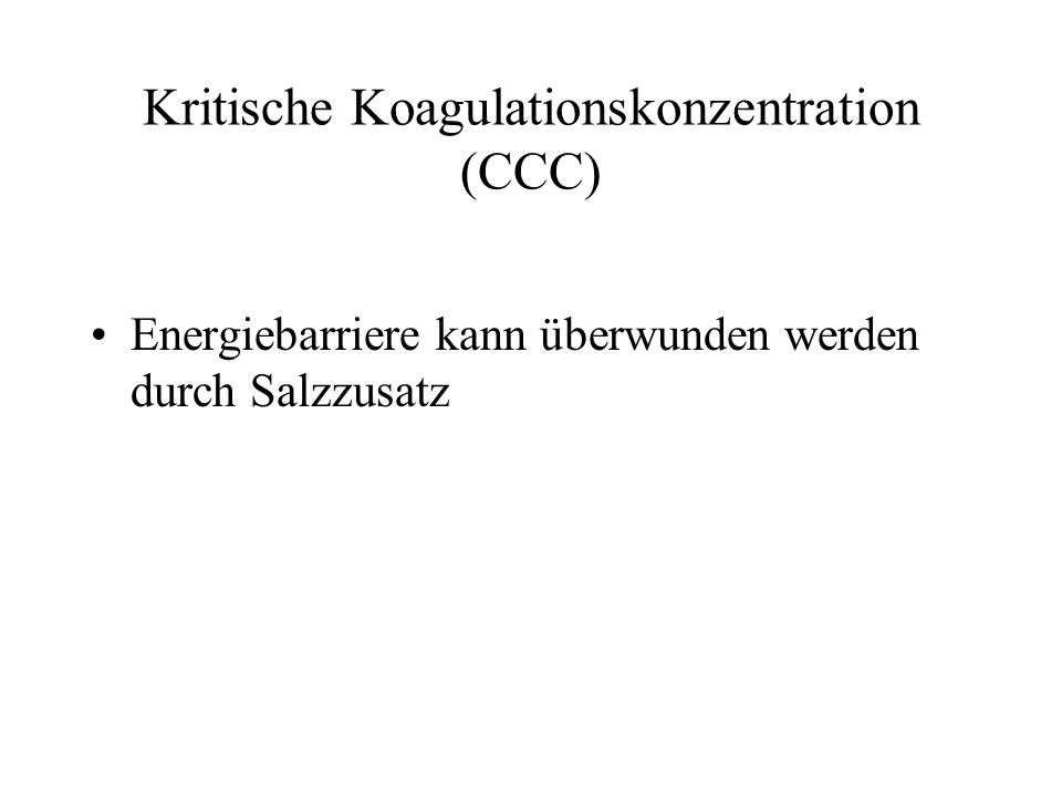 Kritische Koagulationskonzentration (CCC)