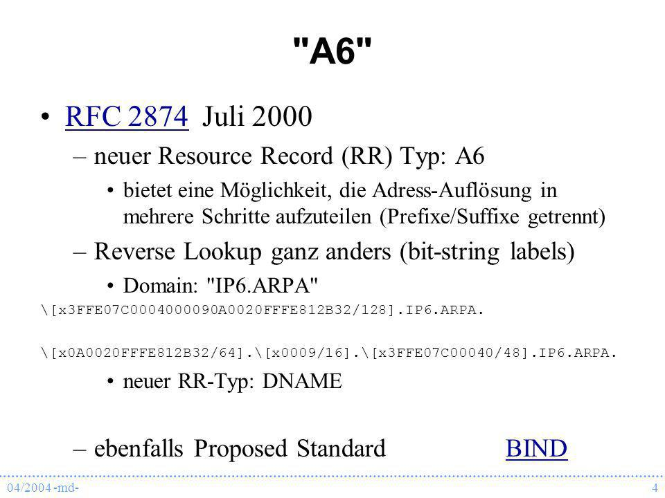 A6 RFC 2874 Juli 2000 neuer Resource Record (RR) Typ: A6