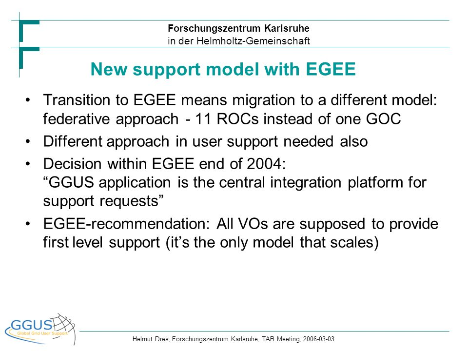 New support model with EGEE