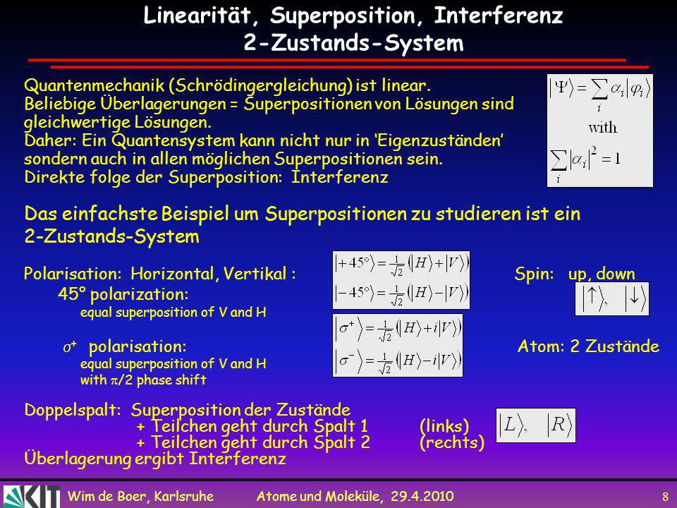 Linearität, Superposition, Interferenz 2-Zustands-System