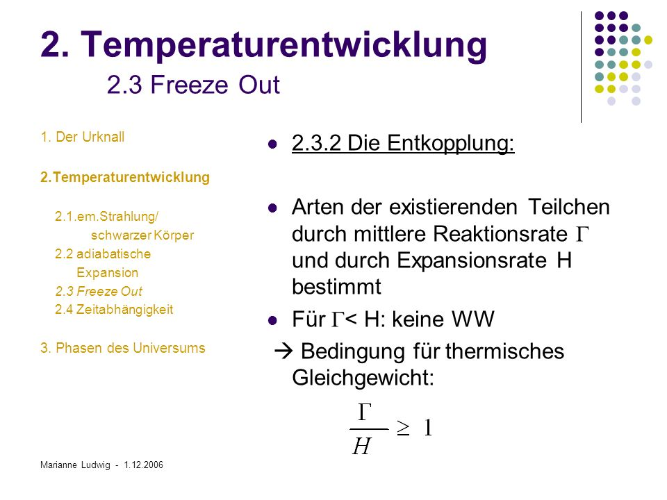 2. Temperaturentwicklung 2.3 Freeze Out