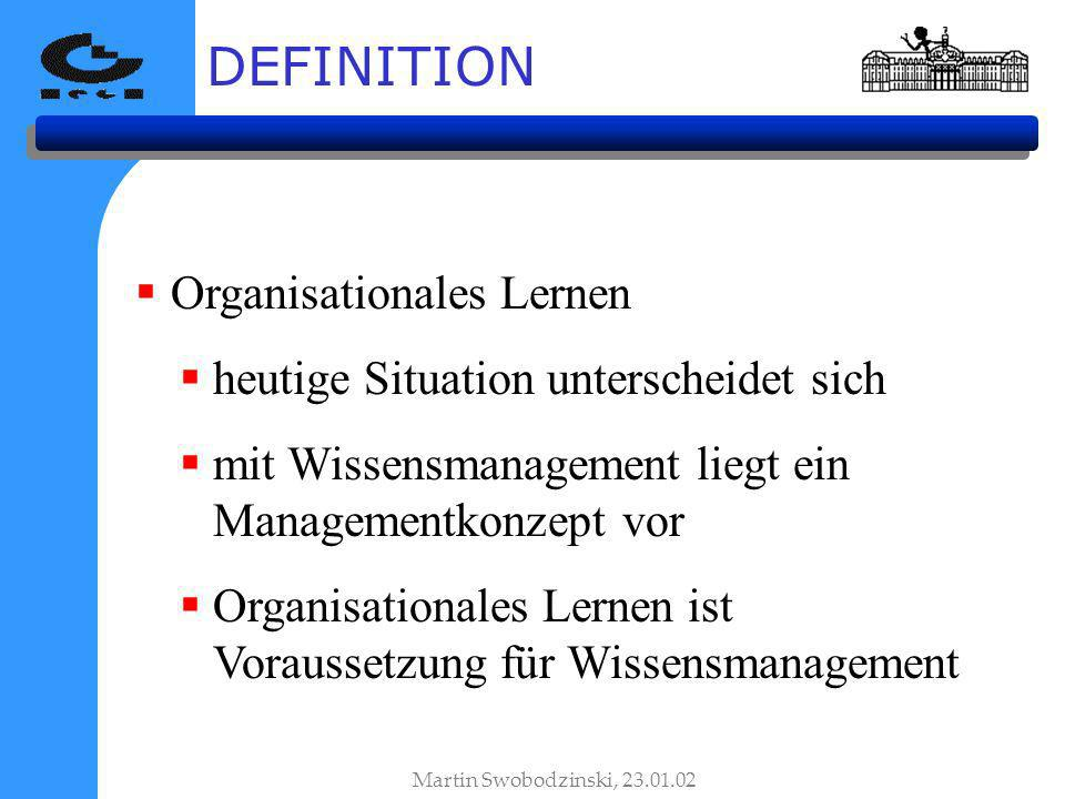 DEFINITION Organisationales Lernen